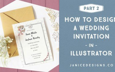 How to Design a Wedding Invitation in Illustrator – Part 2 (& How to Uplevel Your Design)