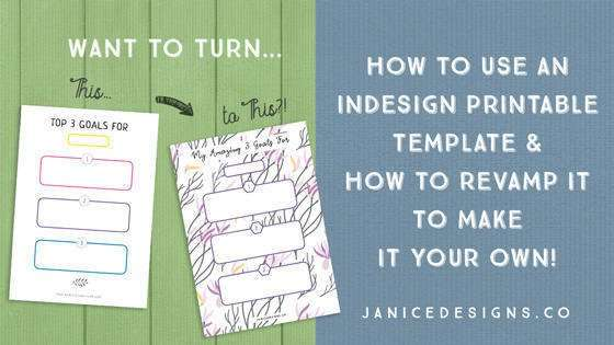 How to Use an InDesign Printable Template & How to Revamp It to Make It Your Own